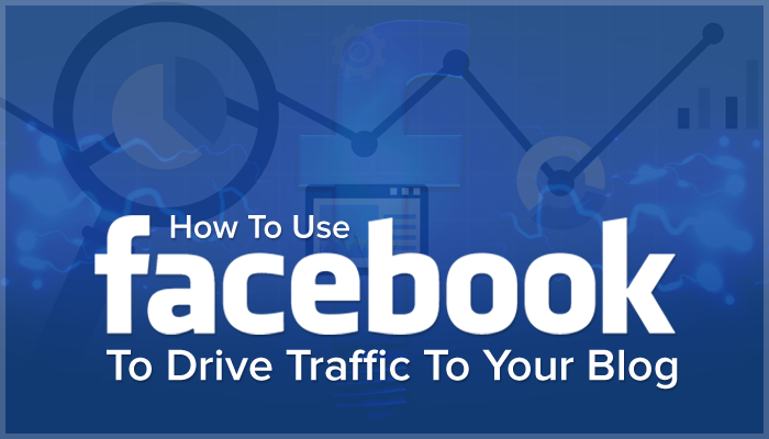 how to drive traffic to your blog using Facebook