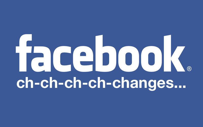 6 Facebook Changes You Need to Know About … And What They Mean for Your Business