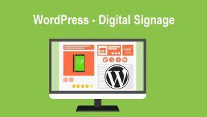 wordpress for digital signage