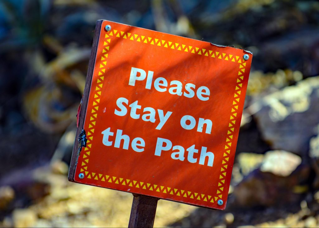 Stay on the path sign